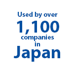 Used by over 1,100 companies in Japan